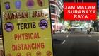 VIDEO: Polisi Berlakukan Jam Malam Di PSBB Surabaya Raya