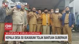 VIDEO: Kepala Desa Se-Sukabumi Tolak Bantuan Gubernur