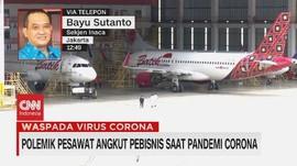VIDEO: Polemik Pesawat Angkut Pebisnis Saat Pandemi Corona