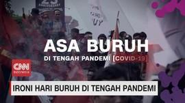 VIDEO: Ironi Buruh di Tengah Pandemi