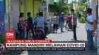 VIDEO: Kampung Mandiri Melawan Covid-19