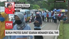 VIDEO: Buruh Protes Surat Edaran Menaker Soal THR