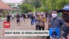 VIDEO: Nekat Mudik, 50 Orang Dikarantina di Gedung Sekolah