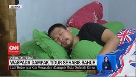 VIDEO: Tidur Setelah Sahur Picu Gangguan Kesehatan