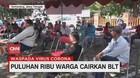 VIDEO: Puluhan Ribu Warga Cairkan BLT