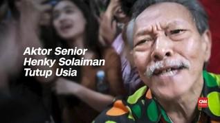 VIDEO: Aktor Senior Henky Solaiman Tutup Usia