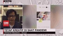 VIDEO: Tetap Kreatif di Saat Pandemi Bersama Armand Maulana