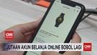 VIDEO: Jutaan Akun Belanja Online Bobol Lagi