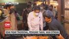 VIDEO: Sidak Pasar Tradisional, Pedagang Nakal Akan Ditindak