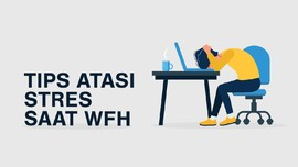 VIDEO: Tips Atasi Stres saat WFH