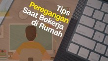 VIDEO: Tips Peregangan Mudah saat Work From Home