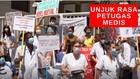 VIDEO : Staf Medis Protes, Pemerintah Segera Naikkan Gaji