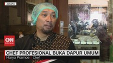 VIDEO: Chef Profesional Buka Dapur Umum