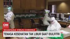 VIDEO: Tenaga Kesehatan Tak Libur Saat Idul Fitri