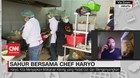 VIDEO: Sahur Bersama Chef Haryo