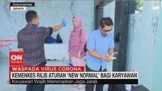 VIDEO: Kemenkes Rilis Aturan 'New Normal' Bagi Karyawan
