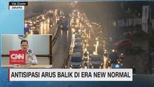 VIDEO: Antisipasi Arus Balik di Era New Normal