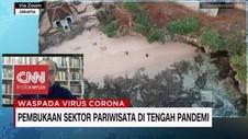 VIDEO: Pembukaan Sektor Wisata di Tengah Pandemi