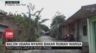 VIDEO: Balon Udara Nyaris Bakar Rumah Warga
