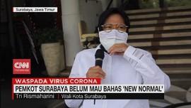 VIDEO: Pemkot Surabaya Belum Mau Bahas 'New Normal'