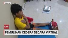 VIDEO: Pemulihan Cedera Secara Virtual