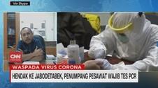 VIDEO: Hendak ke Jabodetabek, Penumpang Pesawat Wajib Tes PCR