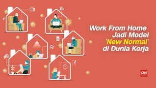 VIDEO: Work From Home Jadi Model 'New Normal' di Dunia Kerja