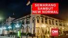 VIDEO: Semarang Siap Songsong New Normal 8 Juni