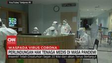 VIDEO: Perlindungan Hak Tenaga Medis di Masa Pandemi