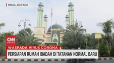 VIDEO: Persiapan Rumah Ibadah di Tatanan Normal Baru