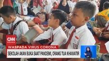 VIDEO: Sekolah Akan Buka Saat Pandemi, Orang Tua Khawatir