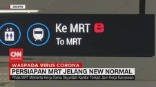 VIDEO: Persiapan MRT Jelang New Normal