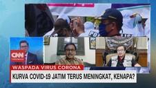 VIDEO: Kurva Covid-19 Jatim Terus Meningkat, Kenapa?
