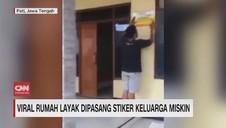 VIDEO: Viral Rumah Layak Dipasang Stiker Keluarga Miskin