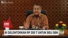 VIDEO: BI Gelontorkan Rp.200 T Untuk Beli SBN