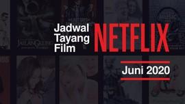 INFOGRAFIS: Jadwal Tayang Film Netflix Juni 2020