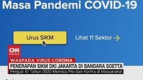 VIDEO: Penerapan SIKM DKI Jakarta di Bandara Soetta