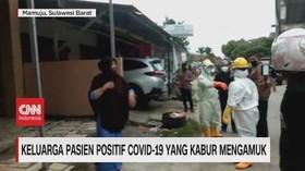 VIDEO: Keluarga Pasien Positif Covid-19 Yang Kabur Mengamuk