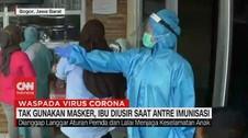 VIDEO: Tak Pakai Masker, Ibu Diusir Saat Antre Imunisasi