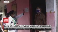 VIDEO: Balik Jakarta, Pemudik Wajib Isolasi Mandiri
