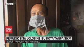 VIDEO: Pemudik Bisa Lolos ke Ibu Kota Tanpa SIKM
