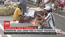 VIDEO: Pasar Tradisional Terapkan Jaga Jarak Fisik