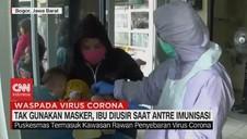 VIDEO: Tak Gunakan Masker, Ibu Diusir Saat Antre Imunisasi