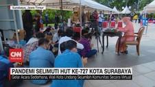 VIDEO: Pandemi Selimuti HUT ke-727 Kota Surabaya