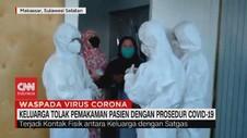 VIDEO: Keluarga Tolak Pemakaman Pasien dengan Prosedur Corona