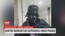 VIDEO: Dokter Pakai Kostum Superhero untuk Hibur Pasien