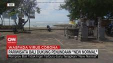 VIDEO: Pariwisata Balik Dukung Penundaan New Normal