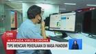 VIDEO: Tips Mencari Pekerjaan di Masa Pandemi