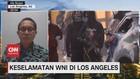 VIDEO: Keselamatan WNI di Los Angeles