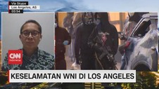 VIDEO: Keselamatan WNI di Los Angeles